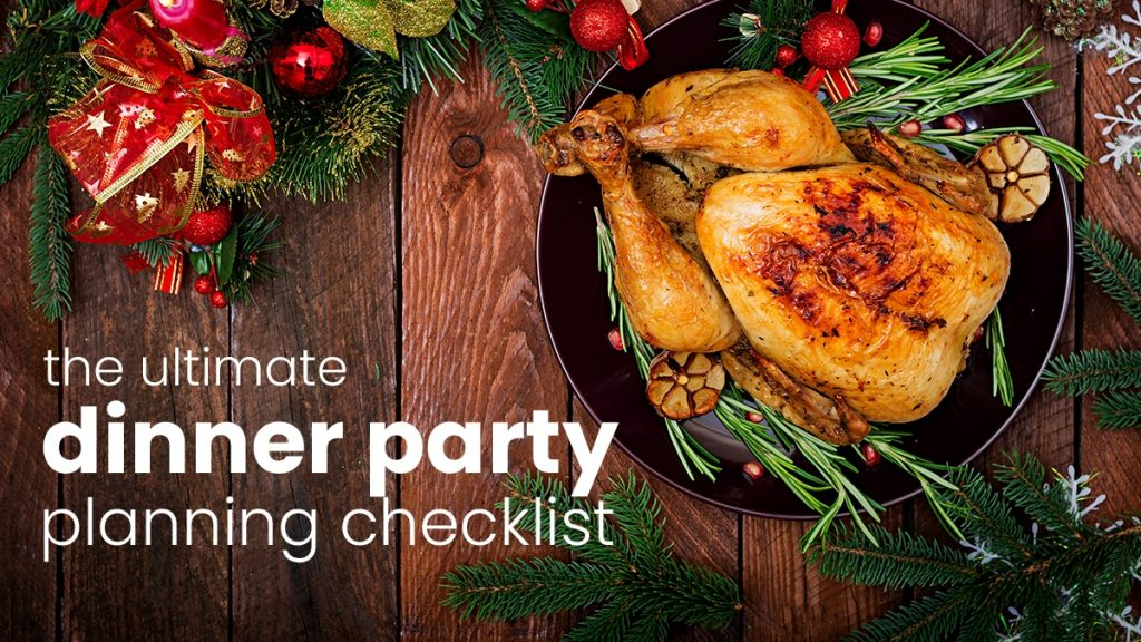 The Ultimate Dinner Party Planning Checklist